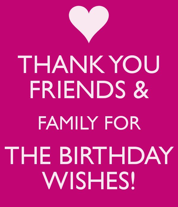 Thank you for birthday wishes messages for friend and family