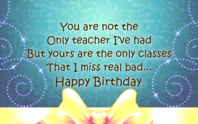 happy birthday wishes to teacher